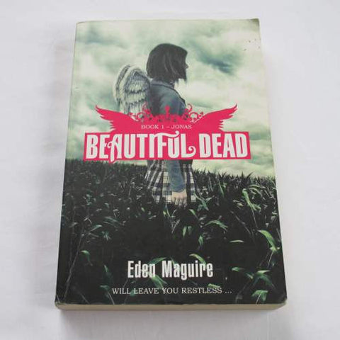 Beautiful Dead by Eden Maguire. A paperback contemporary novel.