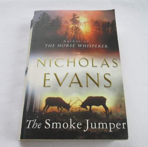The Smoke Jumper by Nicholas Evans. A paperback contemporary novel.