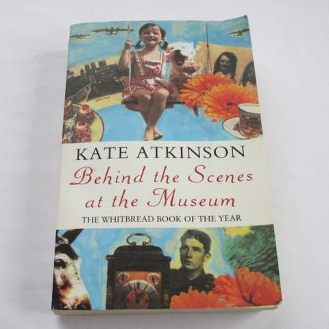 Behind the Scenes at the Museum by Kate Atkinson. A paperback contemporary novel.
