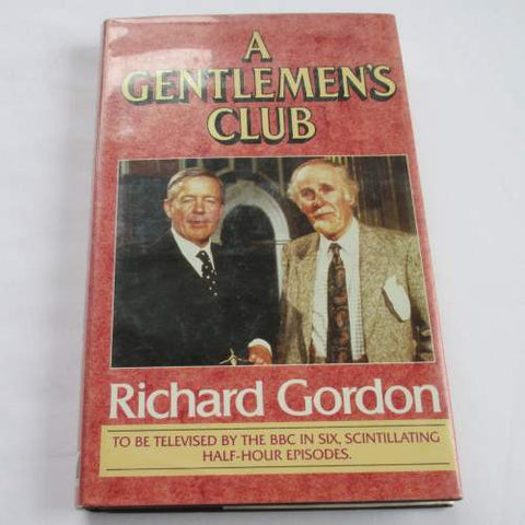 A Gentlemen's Club by Richard Gordon. A hardback contemporary novel.