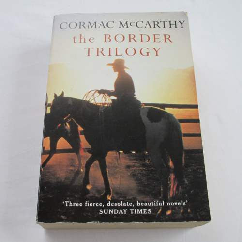 The Border Trilogy by Cormac McCarthy. A paperback historical novel.