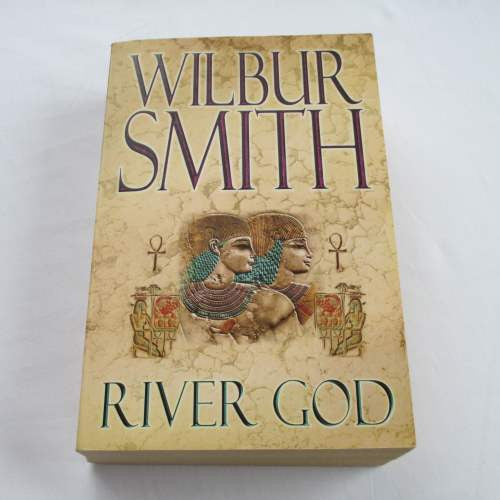 River God by Wilbur Smith. A paperback historical novel.