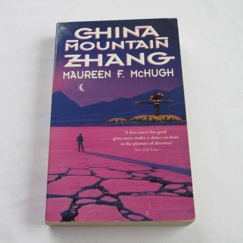 China Mountain Zhang by Maureen F. McHugh. A paperback Science Fiction novel.