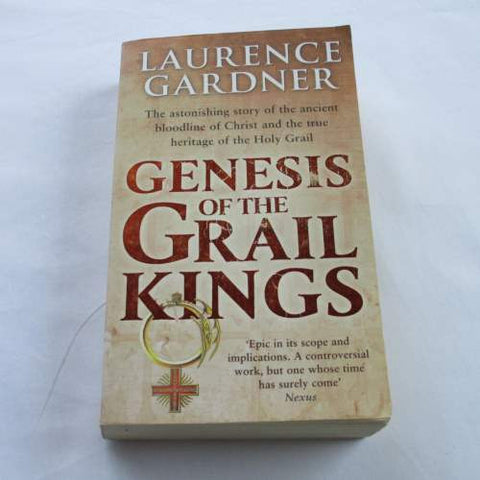Genesis of the Grail Kings, Laurence Gardner