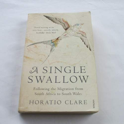 A Single Swallow by Horatio Clare