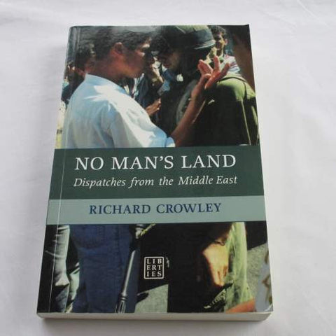 No Man's Land by Richard Crowley