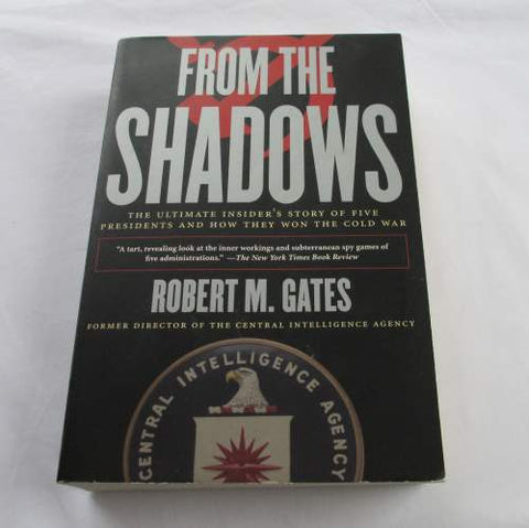 From the Shadows by Robert Gates