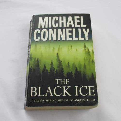 The Black Ice by Michael Connelly. A paperback crime novel.