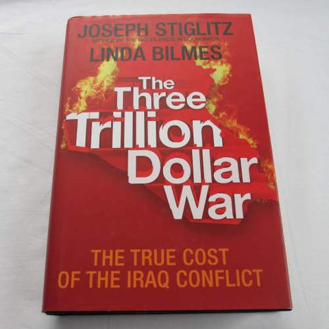 The Three Trillion Dollar War by Joseph Stiglitz