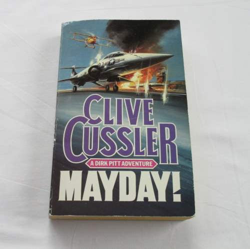 Mayday! by Clive Cussler. A paperback action & adventure novel.