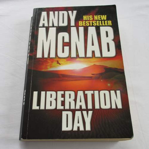 Liberation Day by Andy McNab. A paperback action & adventure novel.