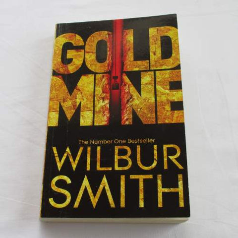 Gold Mine by Wilbur Smith. A paperback action & adventure novel.