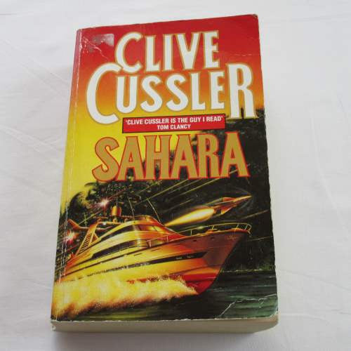 Sahara by Clive Cussler. A paperback action & adventure novel.