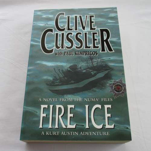 Fire Ice by Clive Cussler. A paperback action & adventure novel.