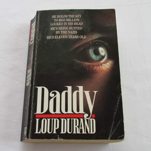 Daddy by Loup Durand. A paperback action & adventure novel.
