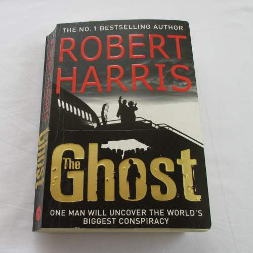 The Ghost by Robert Harris. A paperback thriller & mystery novel.