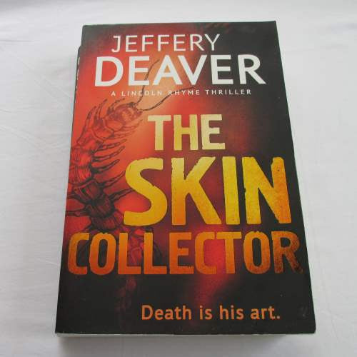The Skin Collector by Jerrery Deaver. A paperback thriller & mystery novel.