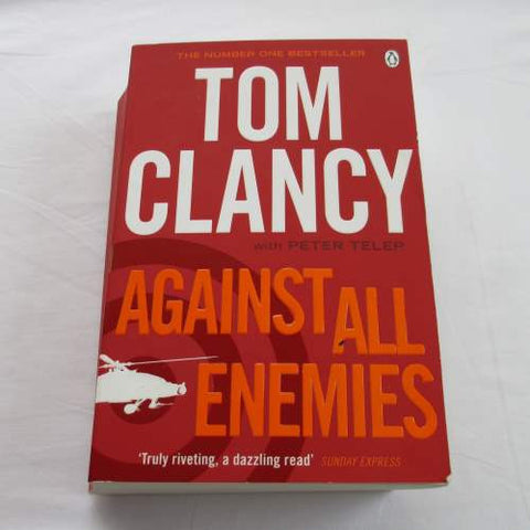 Against All Enemies by Tom Clancy. A paperback thriller & mystery novel
