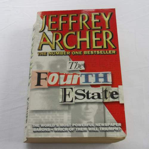 The Fourth Estate by Jeffrey Archer. A paperback thriller & mystery novel.