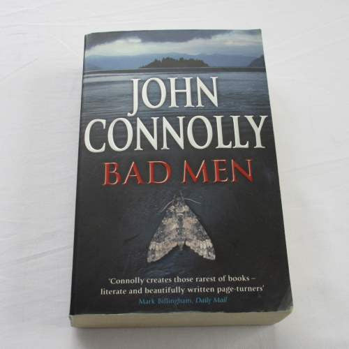 Bad Men by John Connolly. A paperback thriller & mystery novel