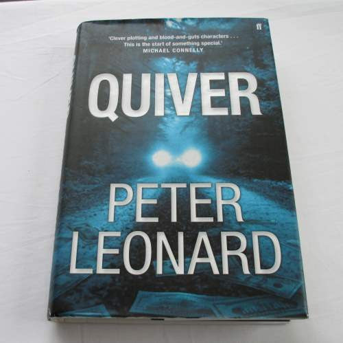 Quiver by Peter Leonard. A hardback thriller & mystery novel.