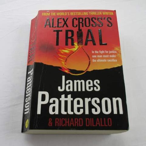 Alex Cross's Trial by James Patterson. A paperback thriller & mystery novel