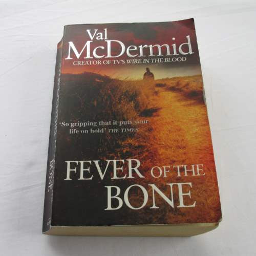 Fever Of The Bone by Val McDermid. A paperback thriller & mystery novel.