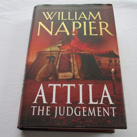 Attila The Judgement by William Napier. A hardback historical novel.