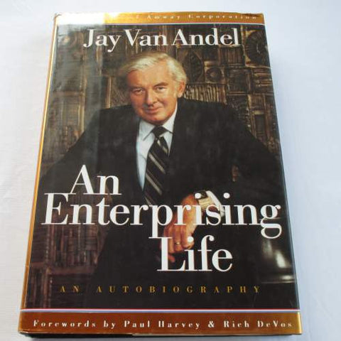 An Enterprising Life by Jay Van Andel