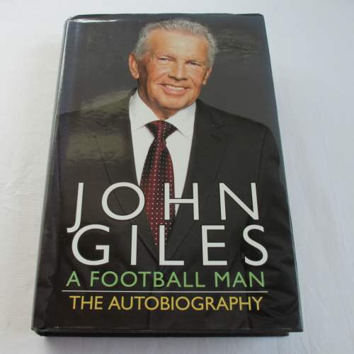 John Giles A Football Man The Autobiography