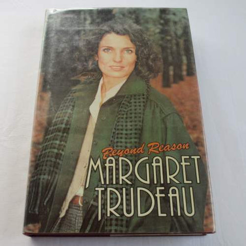 Beyond Reason by Margaret Trudeau