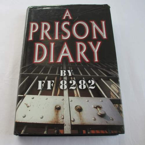 A Prison Diary: Volume 1 – Hell by Jeffrey Archer