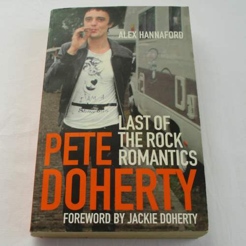 Pete Doherty Last Of The Rock Romantics