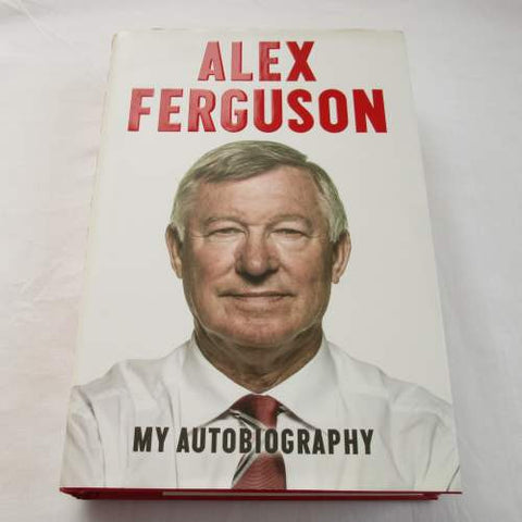 Alex Fergusson My Autobiography