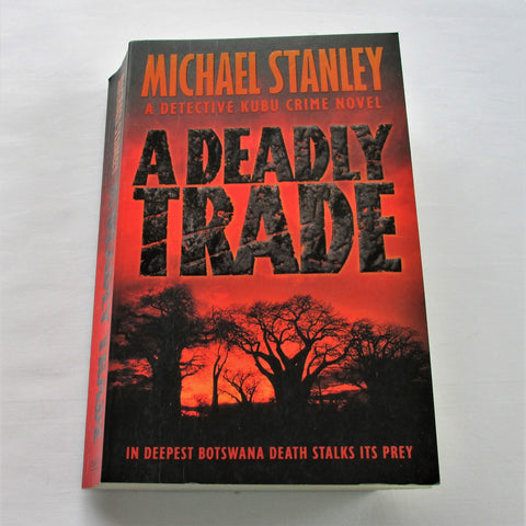 A Deadly Trade by Michael Stanley