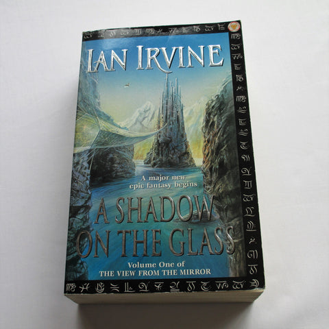 A Shadow On The Glass by Ian Irvine. A paperback Fantasy novel.