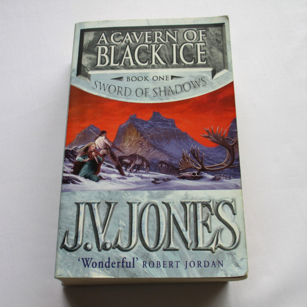 A Cavern Of Black Ice by J.V. Jones. A paperback Fantasy novel.