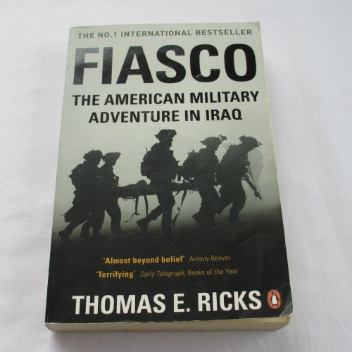 Fiasco – The American Military Adventure in Iraq