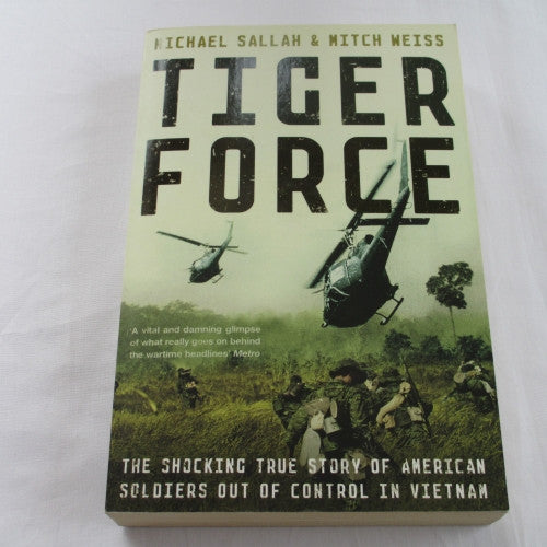 Tiger Force, Michael Sallah & Mitch Weiss