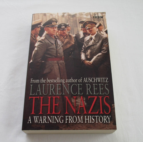 The Nazi: A Warning from History by Laurence Rees