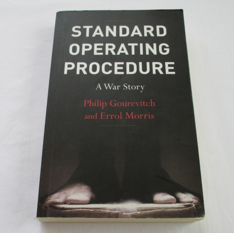 Standard Operating Procedure by Philip Gourevitch & Errol Morris