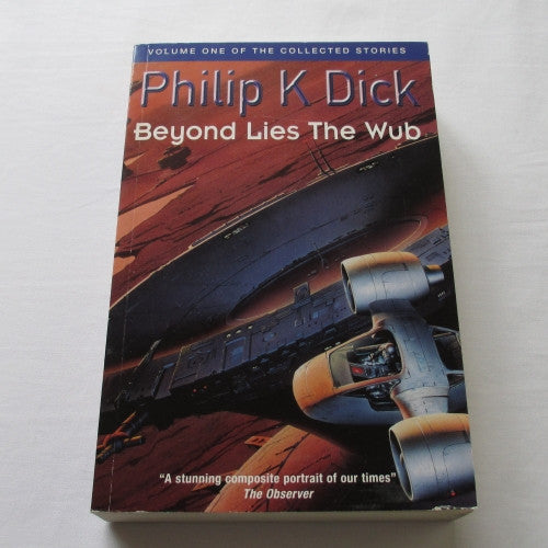 Beyond Lies The Wub by Philip K. Dick. A paperback book.