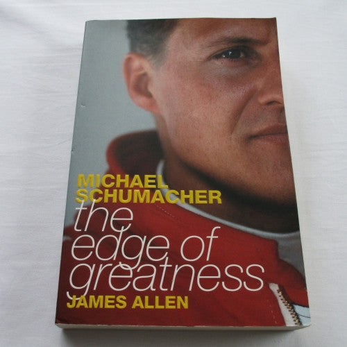 Michael Schumacher – The Edge of Greatness