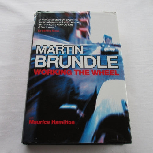 Working The Wheel, Martin Brundle & Maurice Hamilton