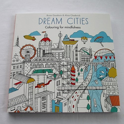 Dream Cities, a fabulous world of imaginary cities.