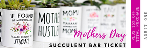 Mug & Succulent Event Ticket