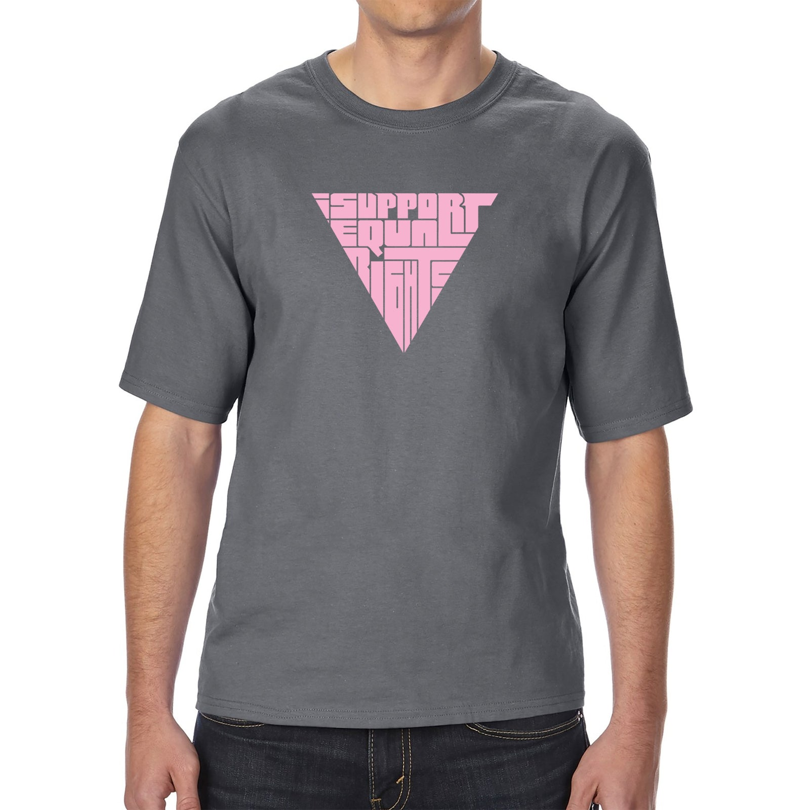 Men's Tall and Long Word Art T-shirt - I SUPPORT EQUAL RIGHTS