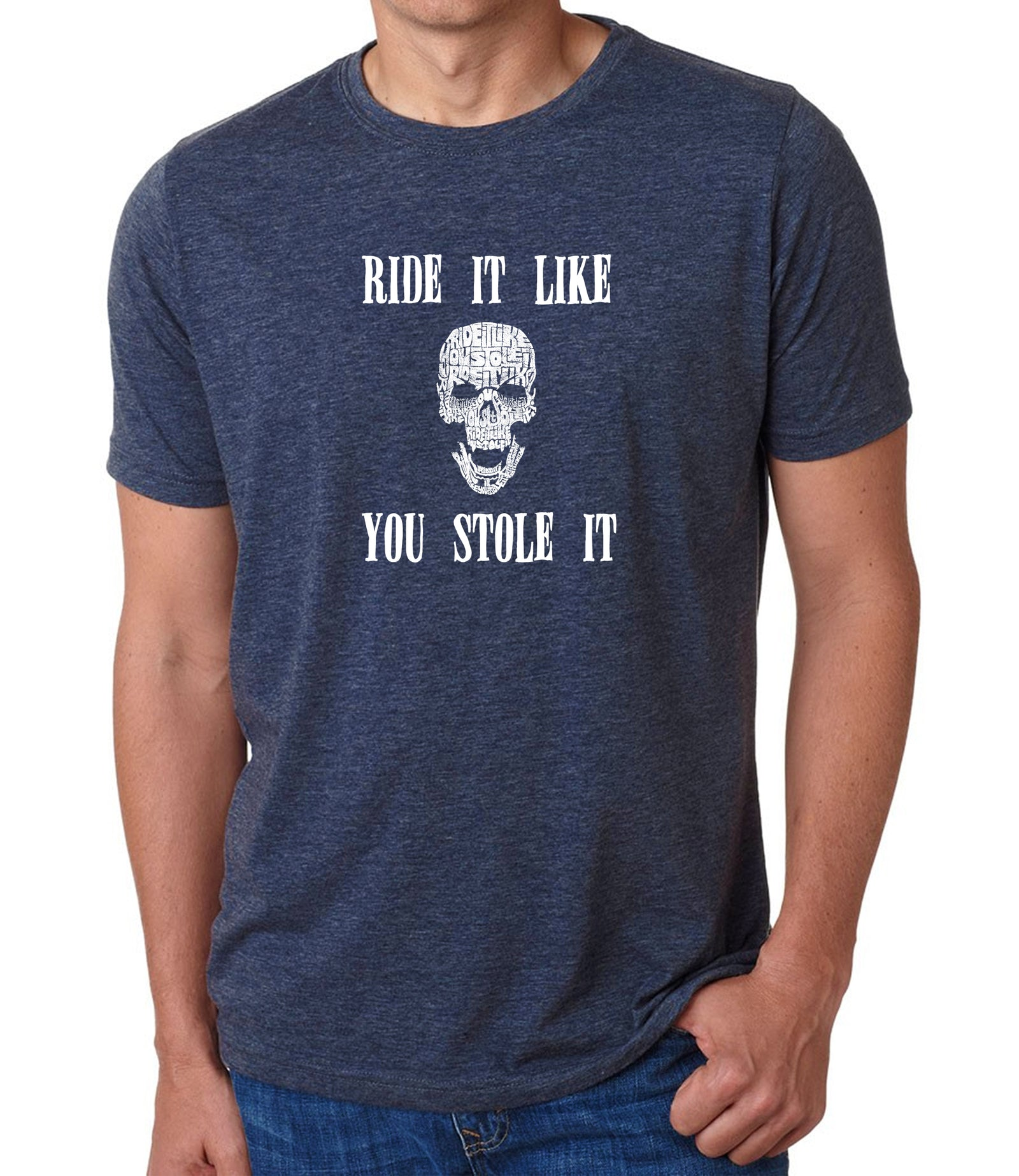 Men's Premium Blend Word Art T-shirt - Ride It Like You Stole It
