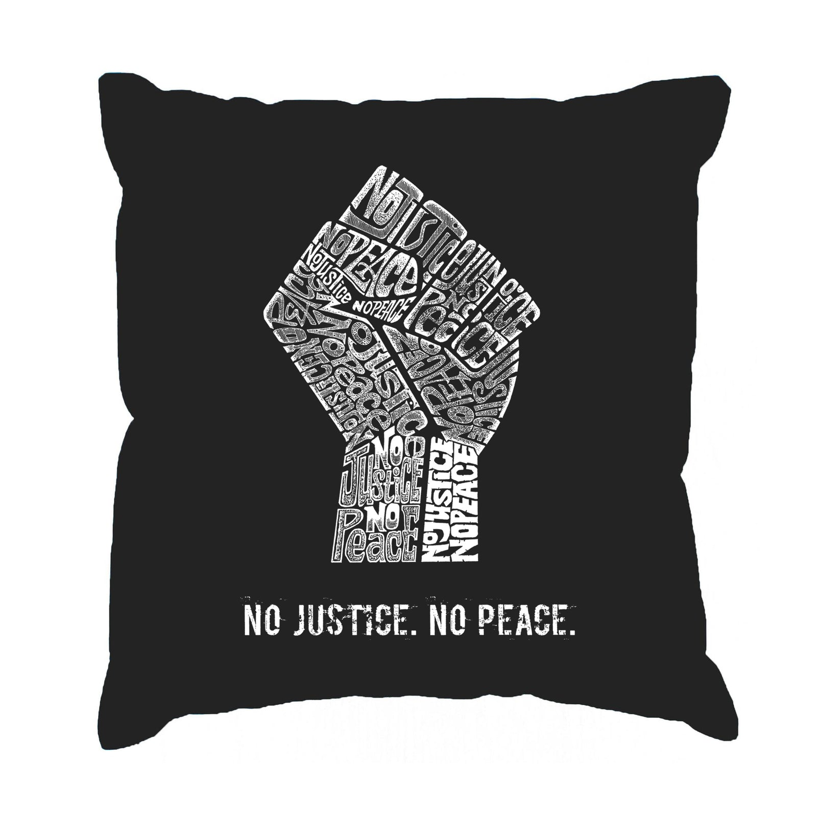Throw Pillow Cover - No Justice, No Peace