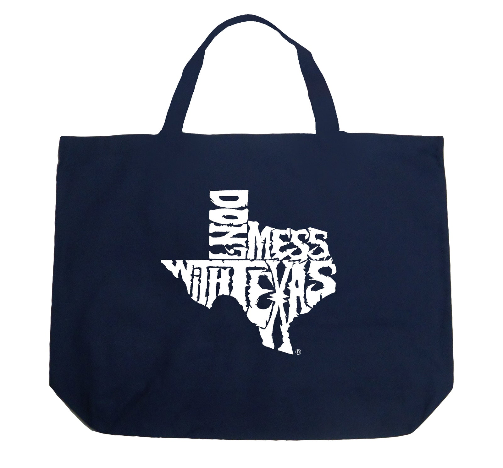 Large Tote Bag - DONT MESS WITH TEXAS